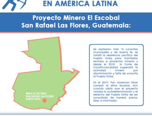Impactos de la minería: Ejemplos de las operaciones de Pan American Silver y Tahoe Resources en América Latina